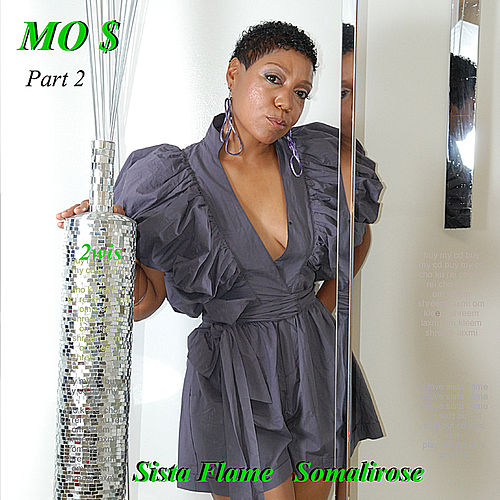 MO $ Part 2 by Sista Flame