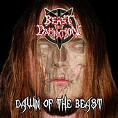 Dawn Of The Beast by Beast Of Damnation