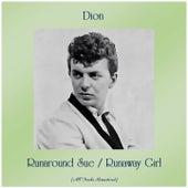 Runaround Sue / Runaway Girl (All Tracks Remastered) by Dion