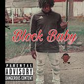 Block Baby DA Mixtape by Ymf Lil E
