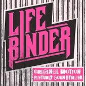 Life Binder (Original Motion Picture Soundtrack) von Life Binder