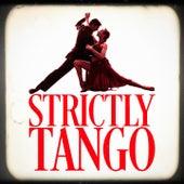 Strictly Tango de The Latin Party Allstars Experience Tango Orchestra