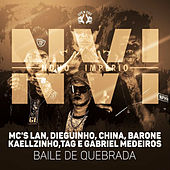 N.V.I - Baile de Quebrada by MC Lan, MC Dieguinho, MC China, MC Barone, MC Kaellzinho, MC Tag