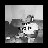 4 Szns by Rob
