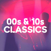 00s & 10s Classics von Various Artists