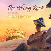 The Wrong Rock (Original Motion Picture Soundtrack) van Grant Kirkhope