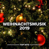 Weihnachtsmusik 2019 von Various Artists