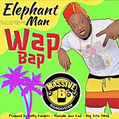 Wap Bap by Elephant Man