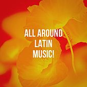 All Around Latin Music! de Top Reggaeton