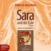 Sara und die Eule (Gekürzt) by Esther Hicks