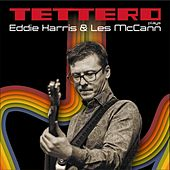 Tettero Plays Eddie Harris & Les McCann (Live) by Tettero