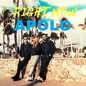 Right Now by Apolo