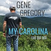 My Carolina (Far Out Mix) von Gene Gregory