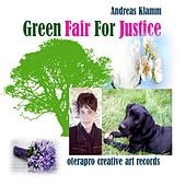Green Fair for Justice by Andreas Klamm