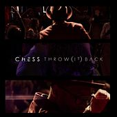 Throw (It) Back by The Chess Collective