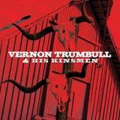 Vernon Trumbull & His Kinsmen de Vernon Trumbull