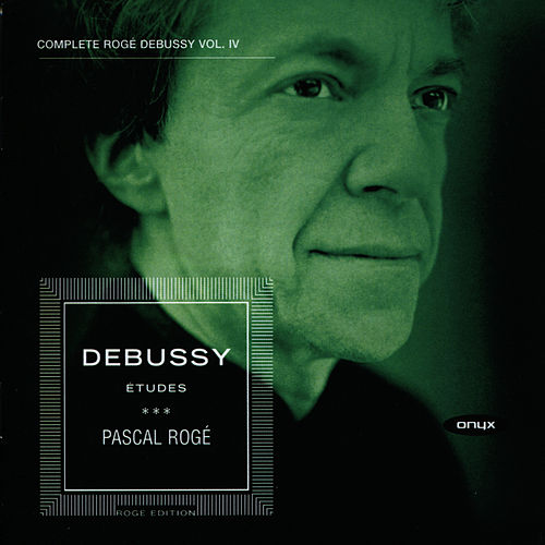 Debussy: 12 Études - Piano Music, Vol. IV by Pascal Rogé
