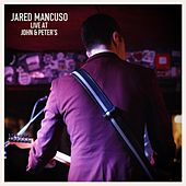 Live at John & Peter's by Jared Mancuso