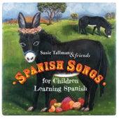 Spanish Songs for Children Learning Spanish de Susie Tallman