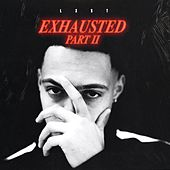 Exhausted, Pt. 2 de The Lxst