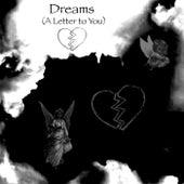 Dreams (A Letter to You) von Ace-d