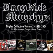 Singles Collection Vol. 2 von Dropkick Murphys