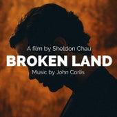 Broken Land (Original Score) von John Corlis