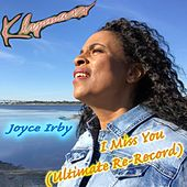I Miss You (Ultimate Re-Record) de Klymaxx