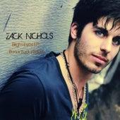 Bright Eyes EP (Bonus Track Version) de Zack Nichols
