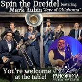 Spin the Dreidel (feat. Mark Rubin, Jew of Oklahoma) by Panorama Jazz Band
