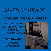 Southern Gospel Favorites by Saved By Grace
