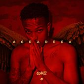 Agradeça by Quartz