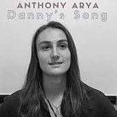 Danny's Song de Anthony Arya