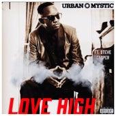 Love High (feat. Steve Casper) by Urban Mystic