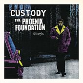 Custody / The Phoenix Foundation (Split) by Custody