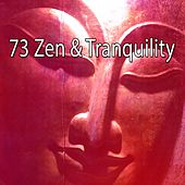 73 Zen & Tranquility by Relaxing Mindfulness Meditation Relaxation Maestro