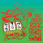 The Great Rocksteady Swindle (Deluxe) by The Slackers