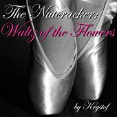 The Nutcracker: Waltz of the Flowers - Single by Krystof