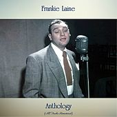 Anthology (All Tracks Remastered) by Frankie Laine