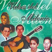 Valses del Milenio de Pepe Torres, Luis Abanto Morales, Carlos Castillo, Mariela Valencia