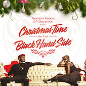Christmas Time on the Black Hand Side by Timothy Bloom