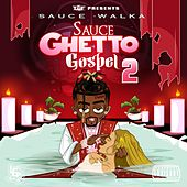 Sauce Ghetto Gospel 2 de Sauce Walka