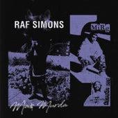 Raf Simons by Ma$ Murda