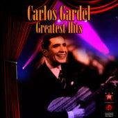 Greatest Hits by Carlos Gardel