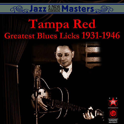 Greatest Blues Licks 1931-1946 by Tampa Red