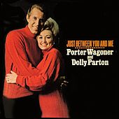 Just Between You and Me de Porter Wagoner and Dolly Parton