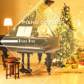 Christmas Piano Covers (Special Edition) di Grace Brax