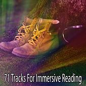 71 Tracks for Immersive Reading de Zen Meditation and Natural White Noise and New Age Deep Massage