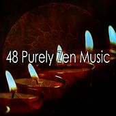 48 Purely Zen Music by Musica Relajante