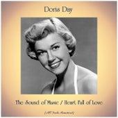 The Sound of Music / Heart Full of Love (Remastered 2019) van Doris Day